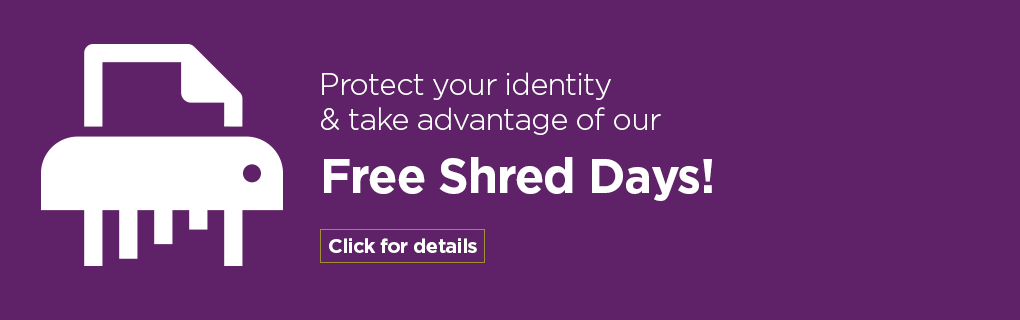 Take advantage of our free shred days